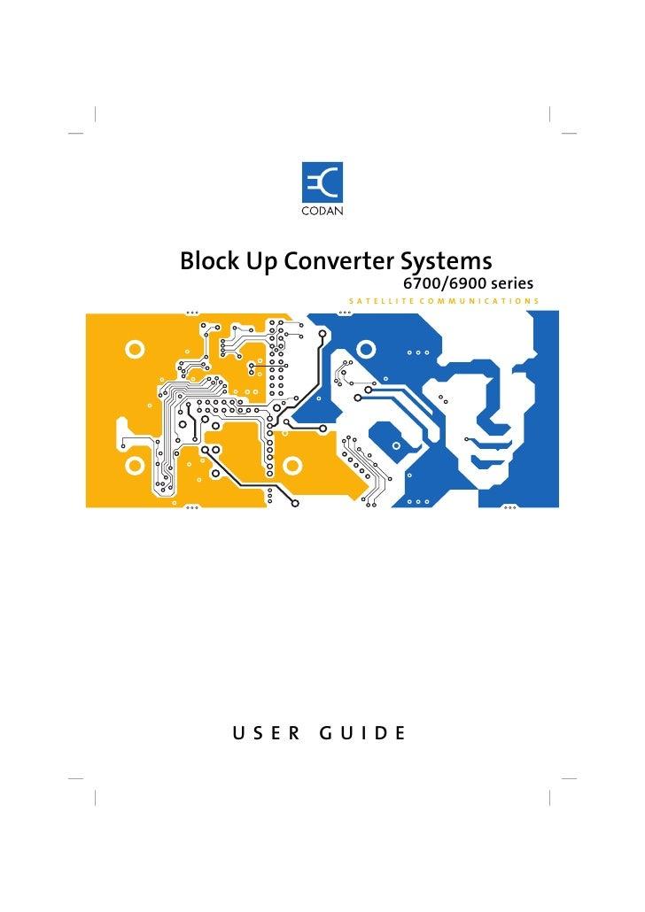 Block Up Converter Systems                         6700/6900 series              S AT E L L I T E CO M M U N I C AT I O N ...