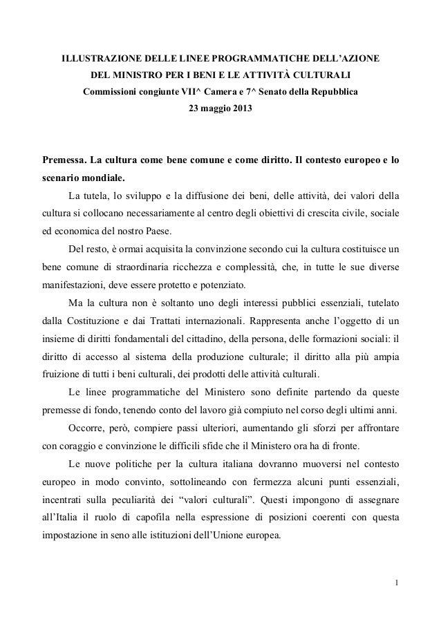 1ILLUSTRAZIONE DELLE LINEE PROGRAMMATICHE DELL'AZIONEDEL MINISTRO PER I BENI E LE ATTIVITÀ CULTURALICommissioni congiunt...