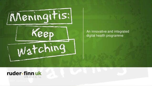 An innovative and integrated digital health programme 21/02/20 13 ruderfinn.co.uk 1