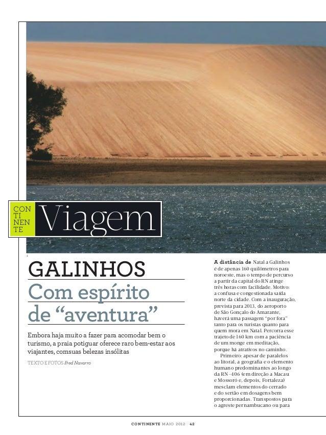 """CON TI NEN TE#44 1  Viagem  GALINHOS Com espírito de """"aventura"""" Embora haja muito a fazer para acomodar bem o turismo, a p..."""