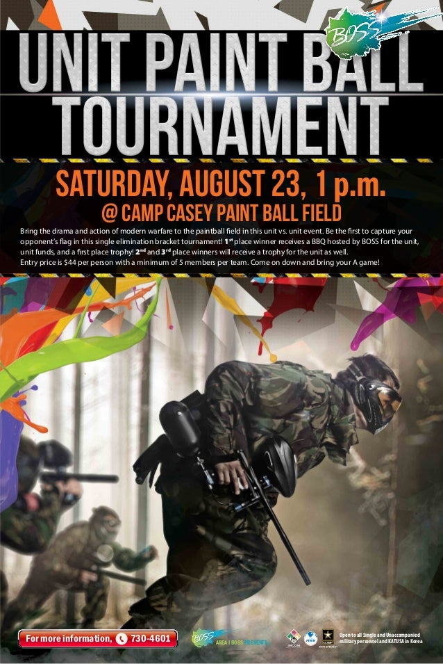 Saturday, August 23, 1 p.m. @ Camp Casey Paint Ball Field Bring the drama and action of modern warfare to the paintball fi...