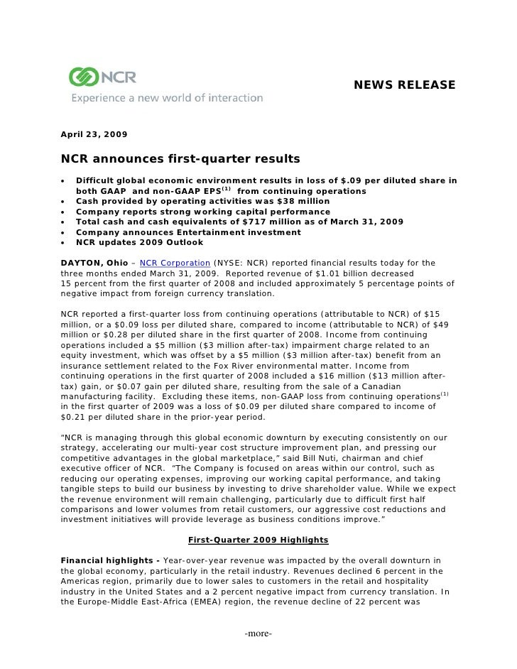 NEWS RELEASE    April 23, 2009  NCR announces first-quarter results    Difficult global economic environment results in l...