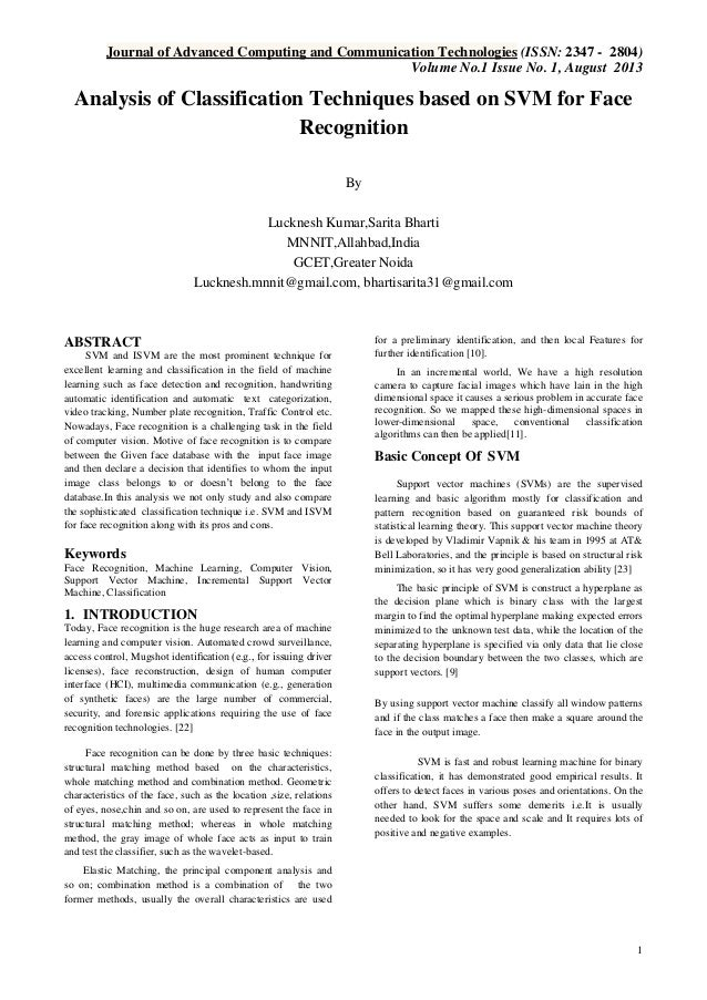 Journal of Advanced Computing and Communication Technologies (ISSN: 2347 - 2804) Volume No.1 Issue No. 1, August 2013  Ana...
