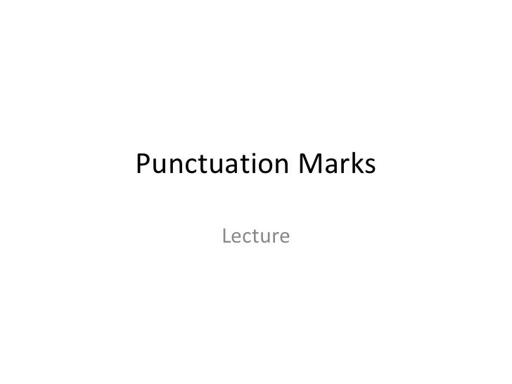 Punctuation Marks Lecture