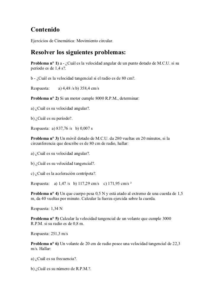 ContenidoEjercicios de Cinemática: Movimiento circular.Resolver los siguientes problemas:Problema n° 1) a - ¿Cuál es la ve...
