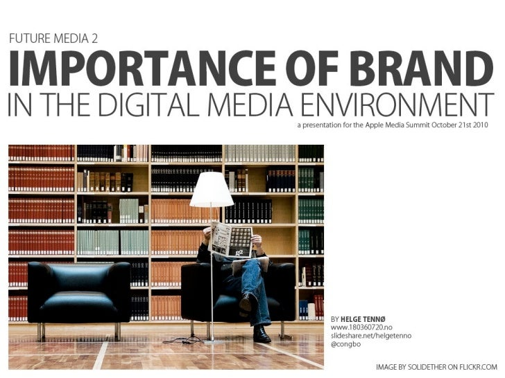 The importance of brand in the digital media environment