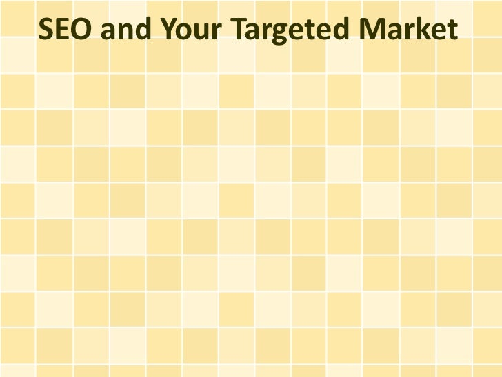 SEO and Your Targeted Market