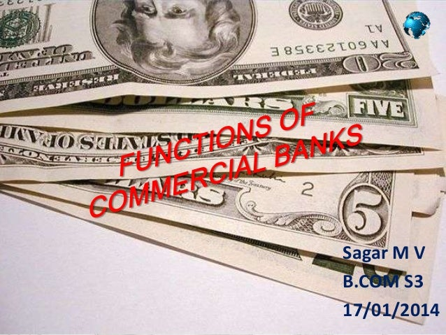 Functions of commerical bank in india