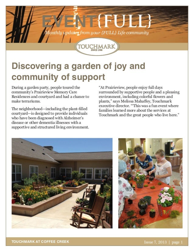 Touchmark at Coffee Creek Newsletter - July 2013