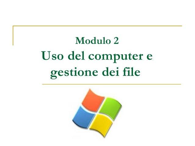 ecdl-modulo-2-uso-del-computer-e-gestione-dei-file