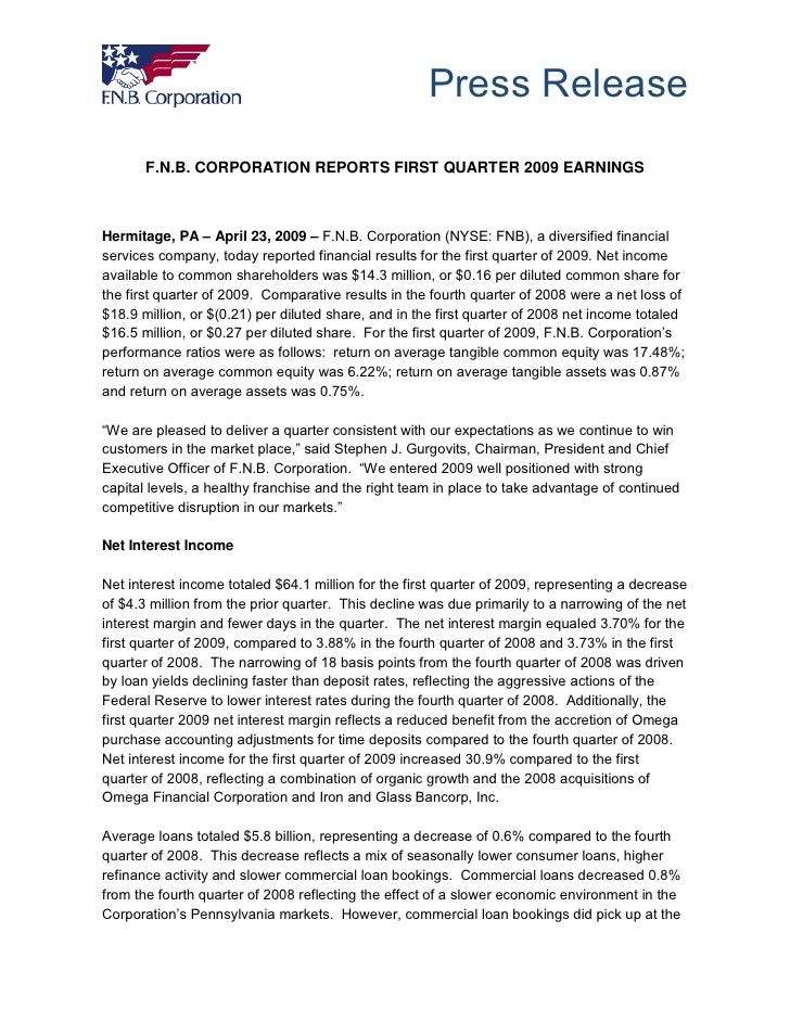 Press Release        F.N.B. CORPORATION REPORTS FIRST QUARTER 2009 EARNINGS    Hermitage, PA – April 23, 2009 – F.N.B. Cor...