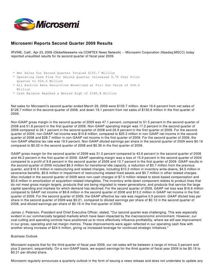 Microsemi Reports Second Quarter 2009 Results  IRVINE, Calif., Apr 23, 2009 (GlobeNewswire via COMTEX News Network) -- Mic...