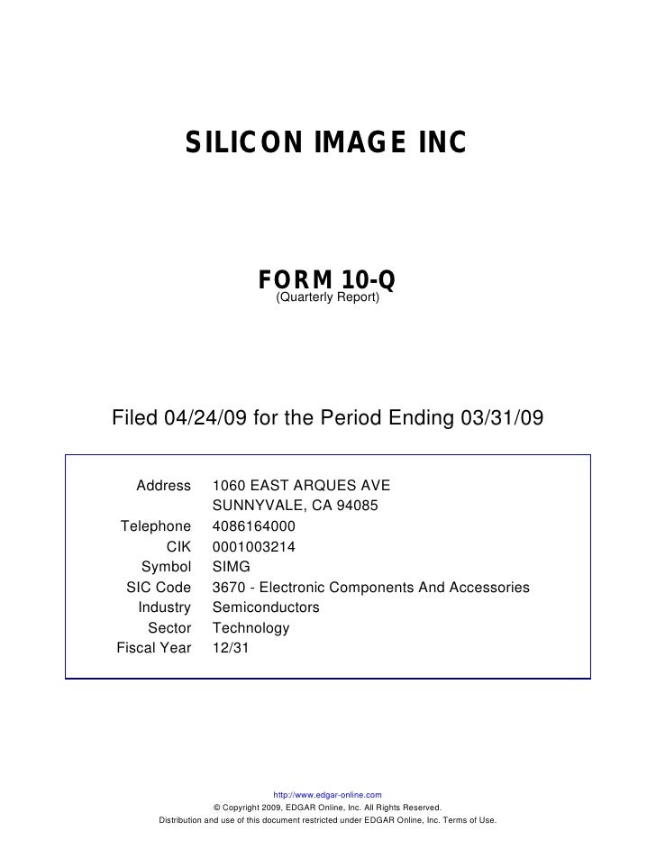 SILICON IMAGE INC                                   FORM Report)10-Q                                 (Quarterly     Filed ...
