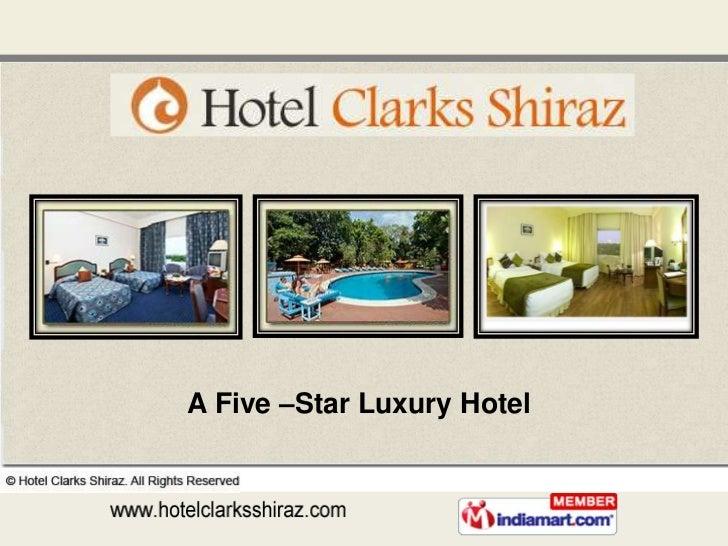 Accommodation by Hotel Clarks Shiraz Agra