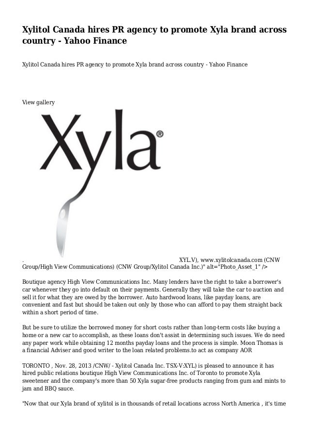 Xylitol Canada hires PR agency to promote Xyla brand across country - Yahoo Finance