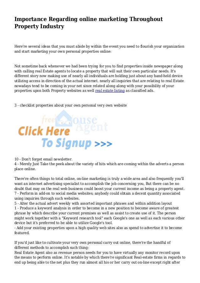 Importance Regarding online marketing Throughout Property Industry  Here're several ideas that you must abide by within th...