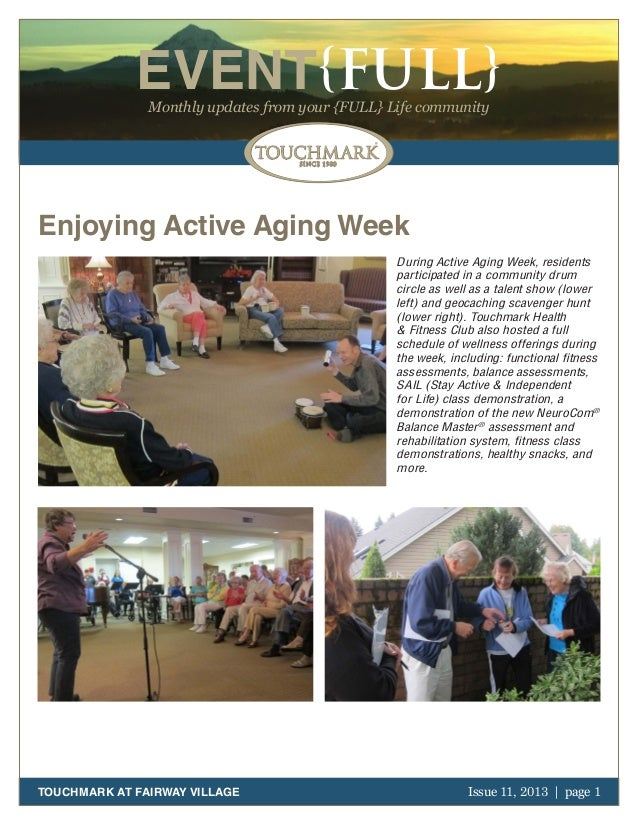 EVENT{FULL} Monthly updates from your {FULL} Life community  Enjoying Active Aging Week During Active Aging Week, resident...