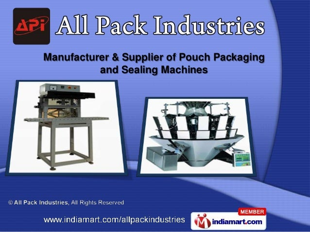 Manufacturer & Supplier of Pouch Packaging          and Sealing Machines