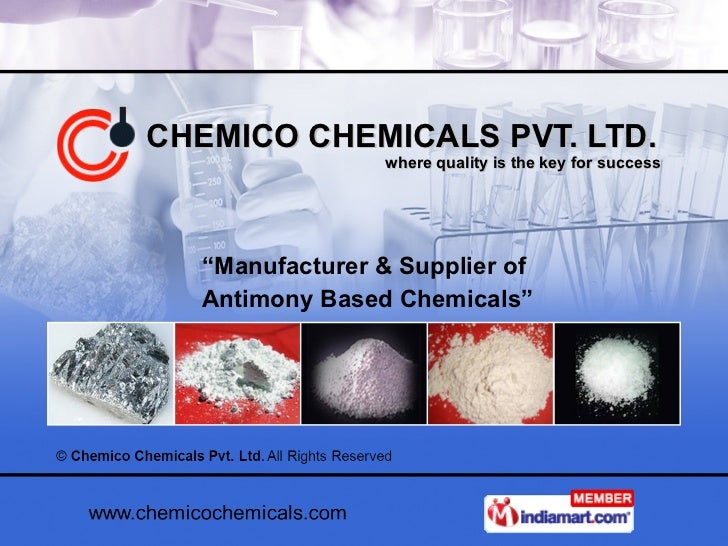 """CHEMICO CHEMICALS PVT. LTD.   where quality is the key for success """" Manufacturer & Supplier of Antimony Based Chemicals"""""""