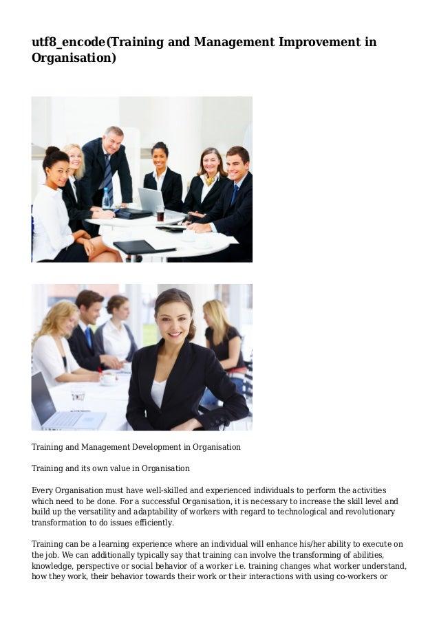 utf8_encode(Training and Management Improvement in Organisation)  Training and Management Development in Organisation Trai...