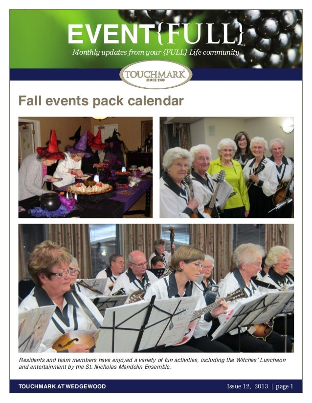 EVENT{FULL} Monthly updates from your {FULL} Life community  Fall events pack calendar  Residents and team members have en...
