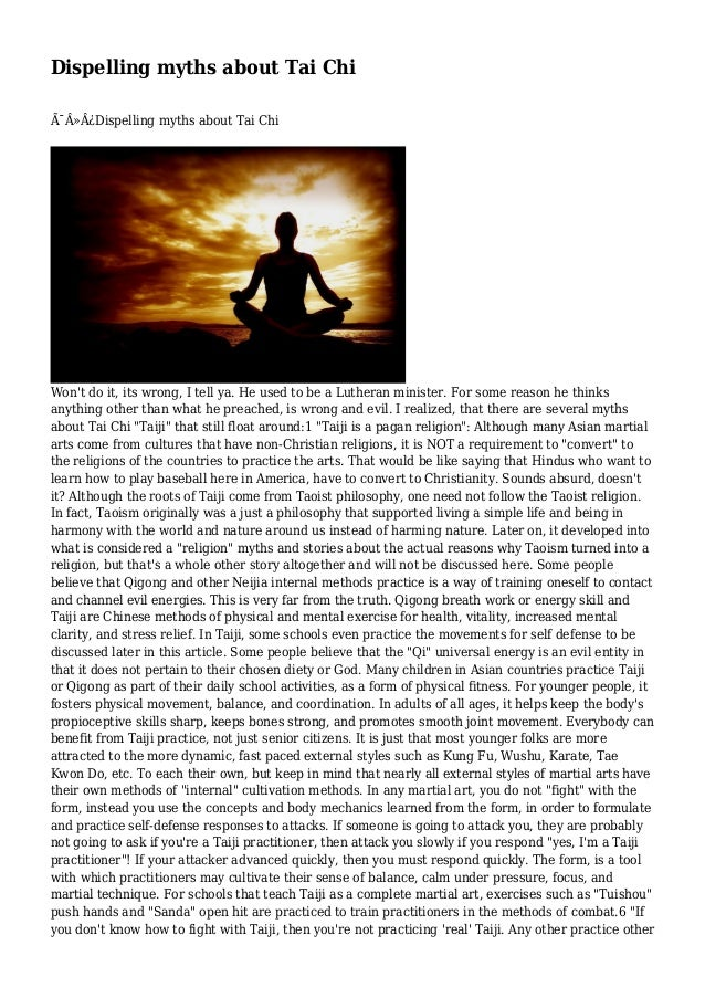 Dispelling myths about Tai Chi Dispelling myths about Tai Chi  Won't do it, its wrong, I tell ya. He used to be a Lu...