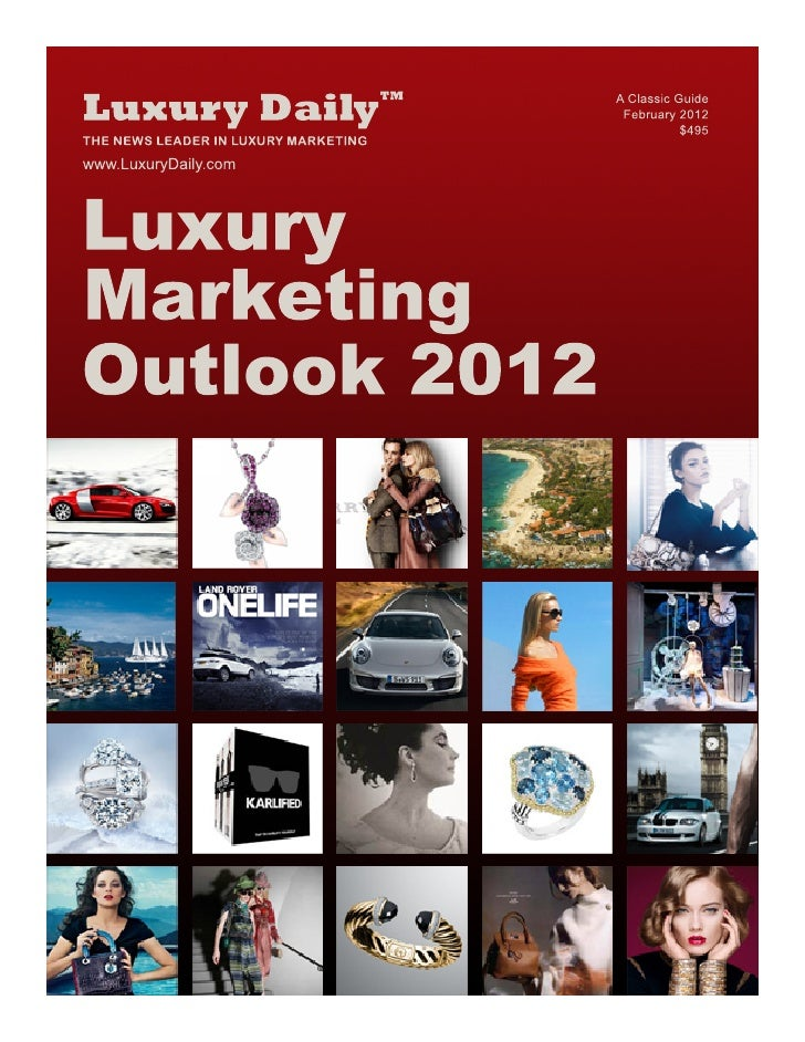 Luxury Marketing Outlook 2012