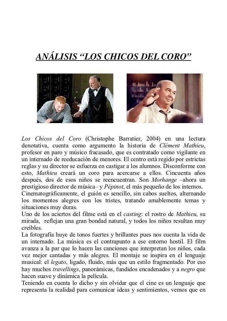 """ANÁLISIS """"LOS CHICOS DEL CORO""""Los Chicos del Coro (Christophe Barratier, 2004) en una lecturadenotativa, cuenta como argum..."""