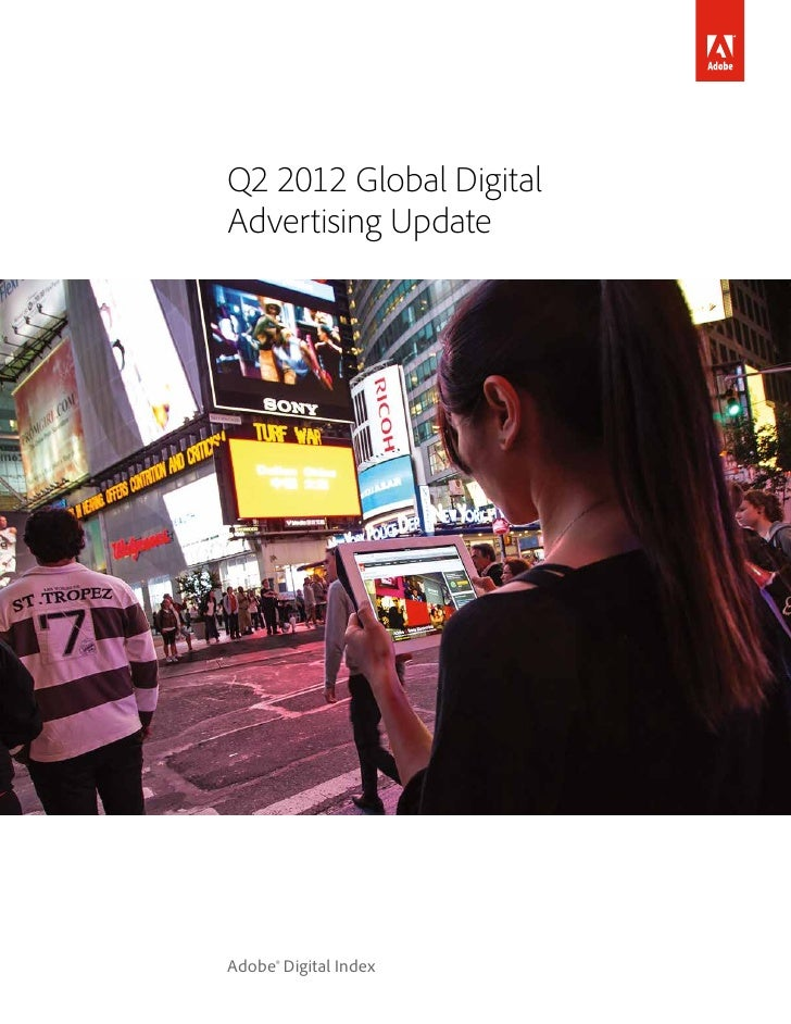 Q2 2012 Global DigitalAdvertising UpdateAdobe® Digital Index