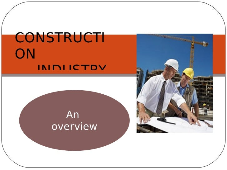 pestle analysis of construction industry This guide explains what a pestle analysis is - including a list of its components - and how it is used in project management a pestle analysis can be used to.