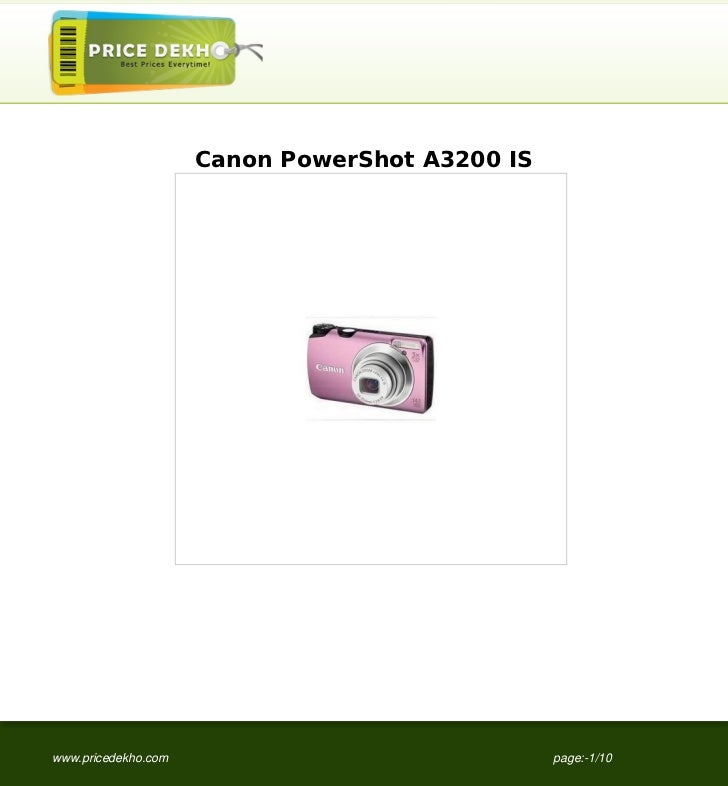 Canon PowerShot A3200 ISwww.pricedekho.com                              page:-1/10