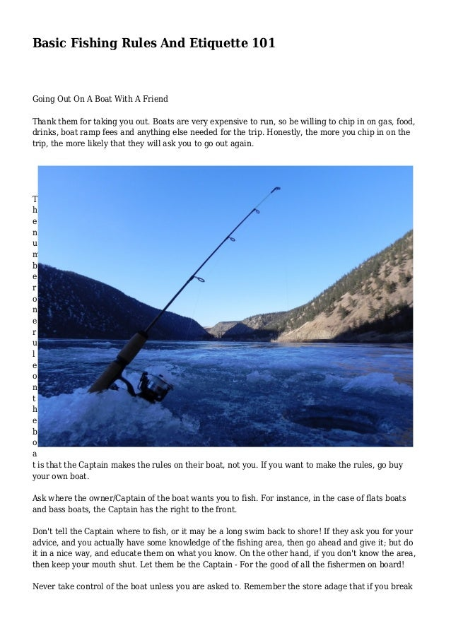 Basic Fishing Rules And Etiquette 101 Going Out On A Boat With A Friend Thank them for taking you out. Boats are very expe...