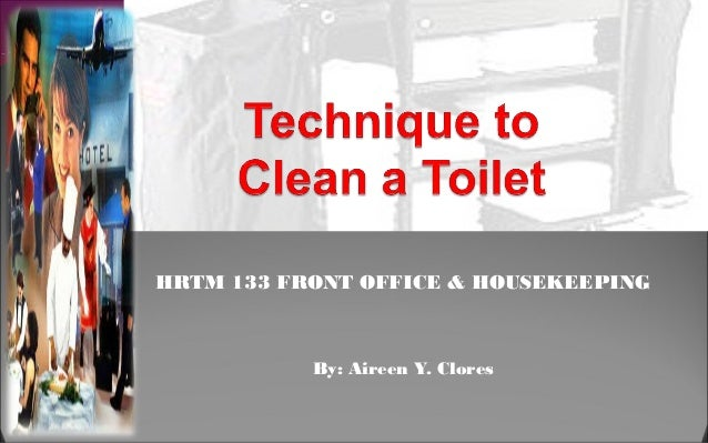 HRTM 133 FRONT OFFICE & HOUSEKEEPING           By: Aireen Y. Clores