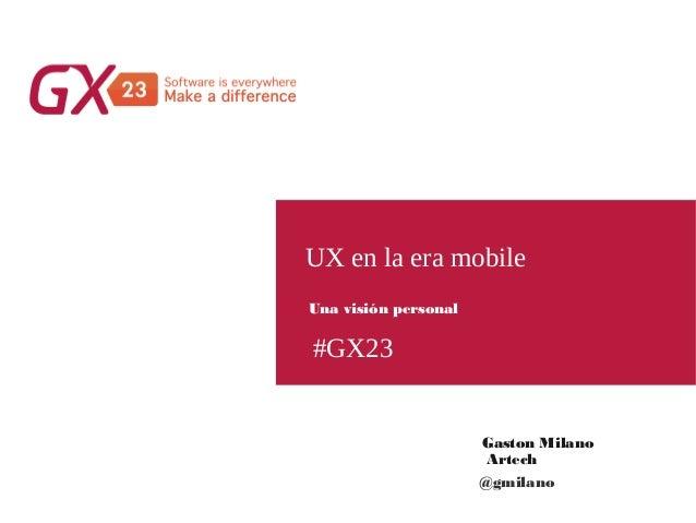 Ux en la era mobile: Una visión personal