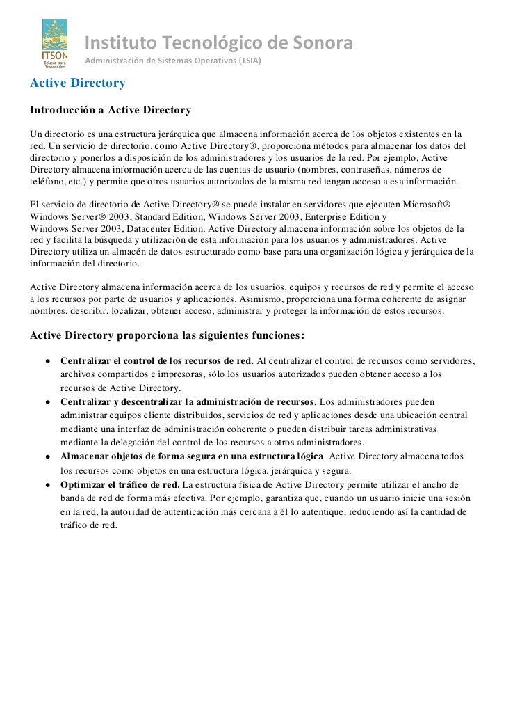 Instituto Tecnológico de Sonora              Administración de Sistemas Operativos (LSIA)  Active Directory Introducción a...