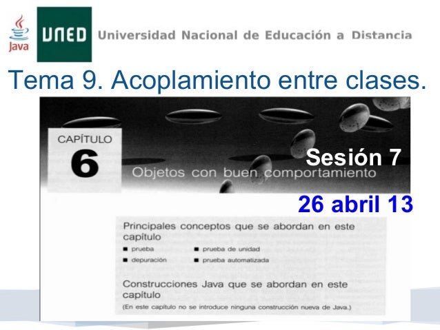 Tema 9. Acoplamiento entre clases.Sesión 726 abril 13