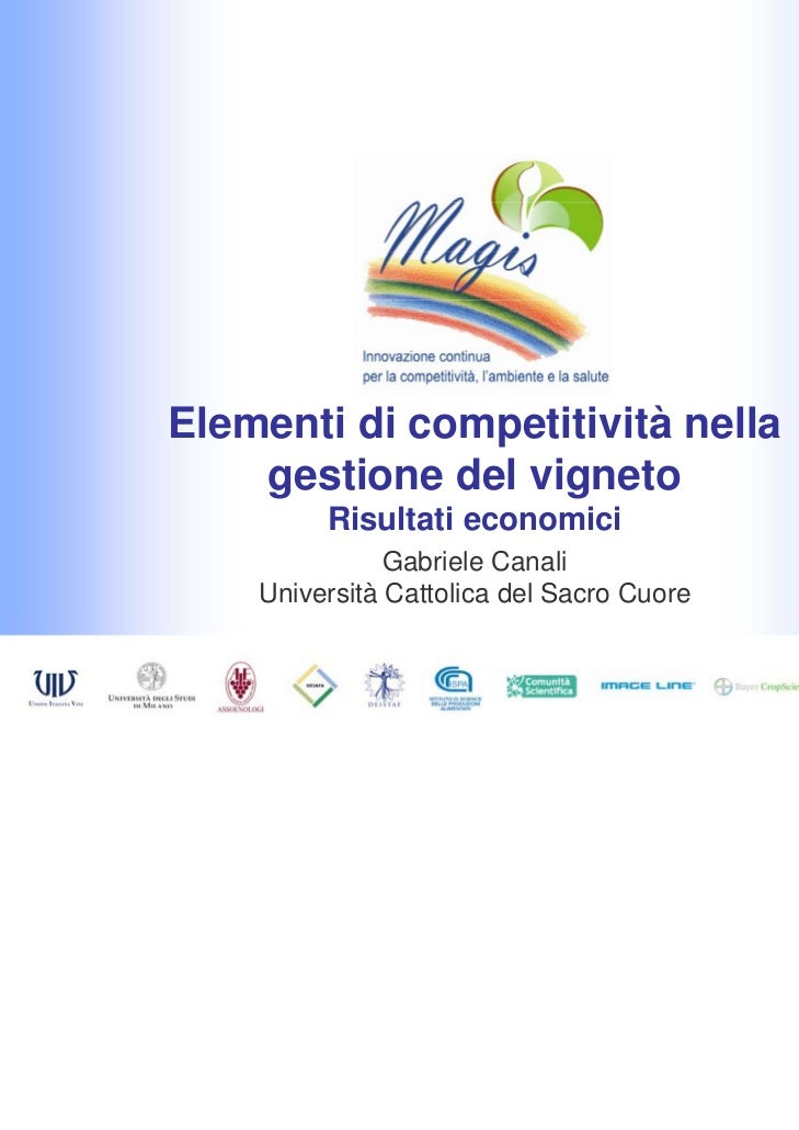 Elementi di competitività nella    gestione del vigneto         Risultati economici               Gabriele Canali    Unive...