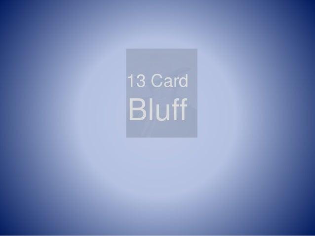 13 Card Bluff