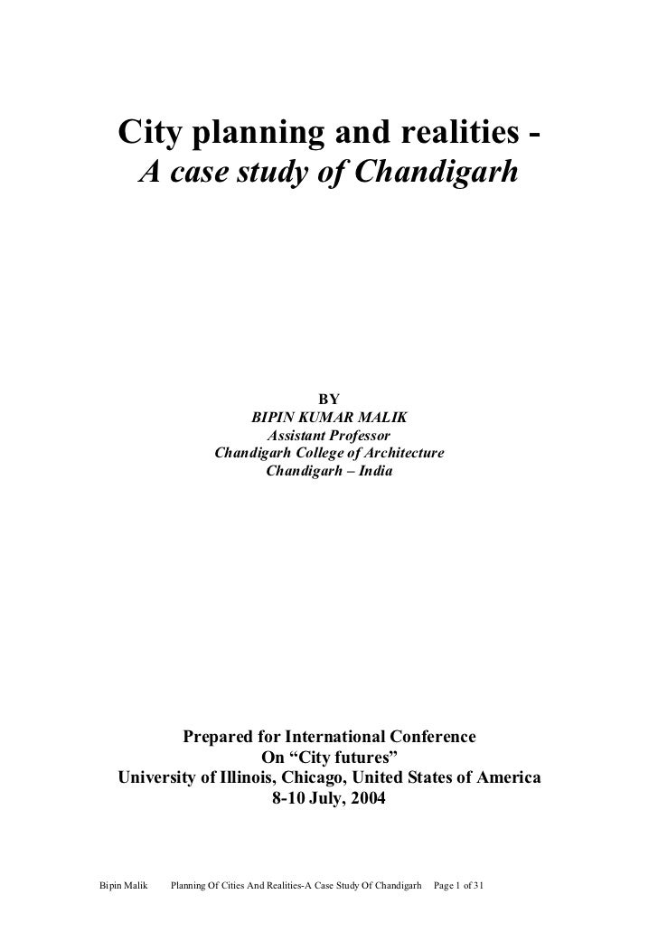 City planning and realities -         A case study of Chandigarh                                       BY                 ...