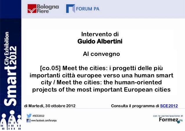 Intervento di                              Guido Albertini                               Al convegno     [co.05] Meet the ...