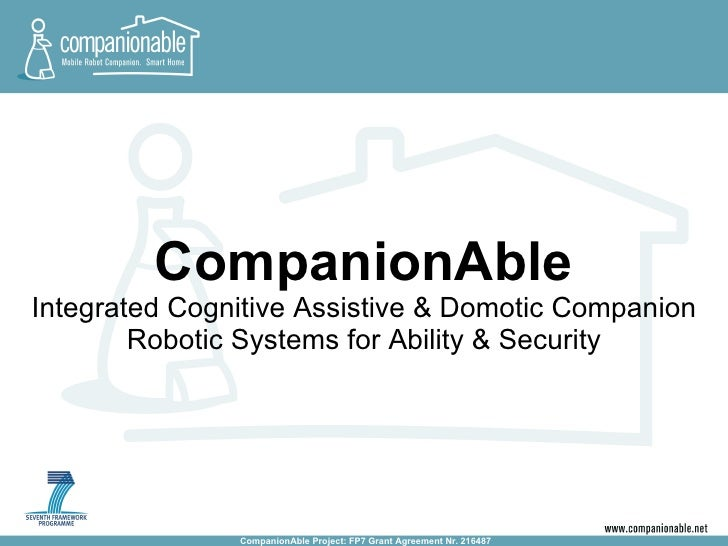CompanionAble Integrated Cognitive Assistive & Domotic Companion Robotic Systems for Ability & Security