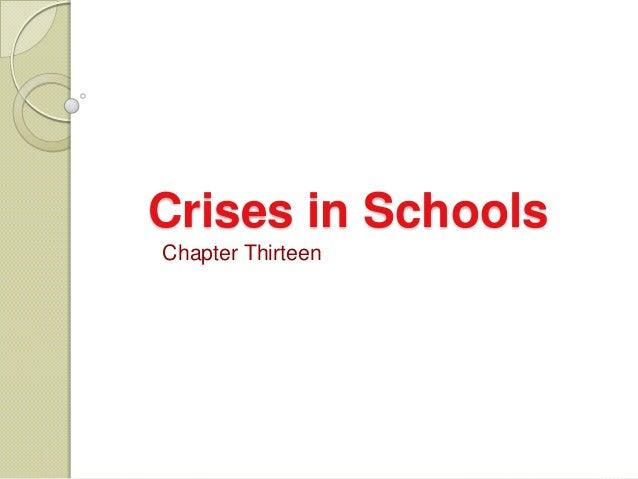 13 crisis in schools
