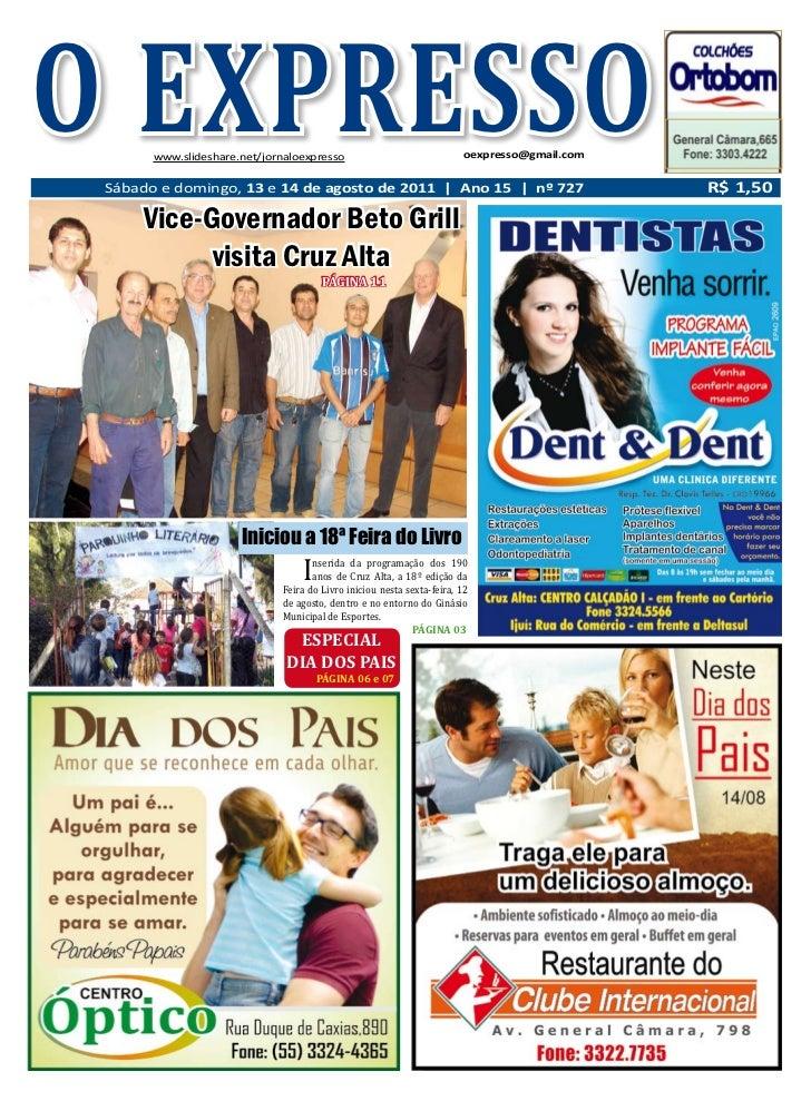 O EXPRESSOSábado e domingo, 13 e 14 de agosto de 2011                  www.slideshare.net/jornaloexpresso                 ...
