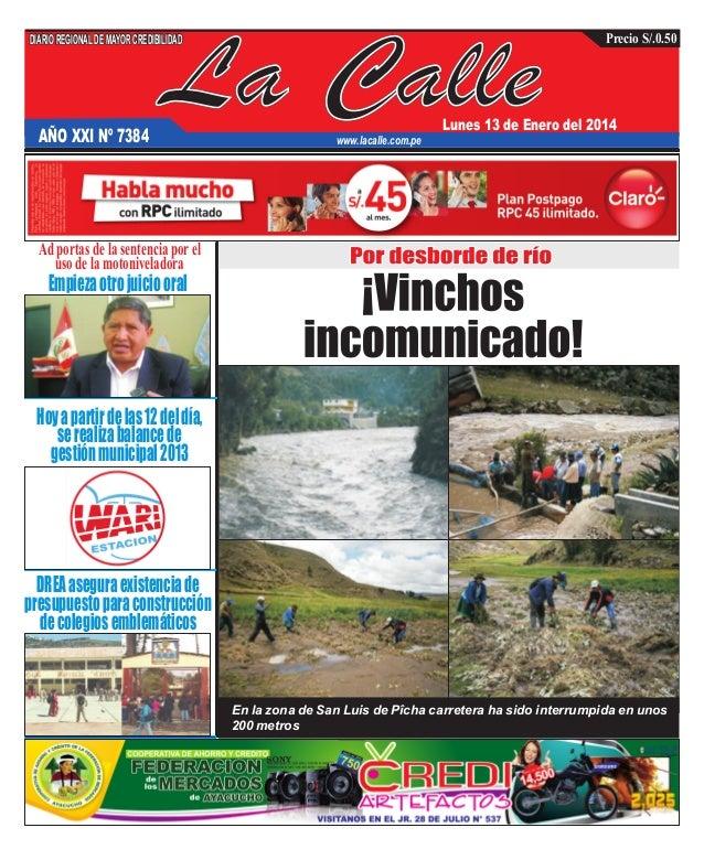 DIARIO REGIONAL DE MAYOR CREDIBILIDAD  AÑO XXI Nº 7384  La Calle  Precio S/.0.50  Lunes 13 de Enero del 2014  www.lacalle....