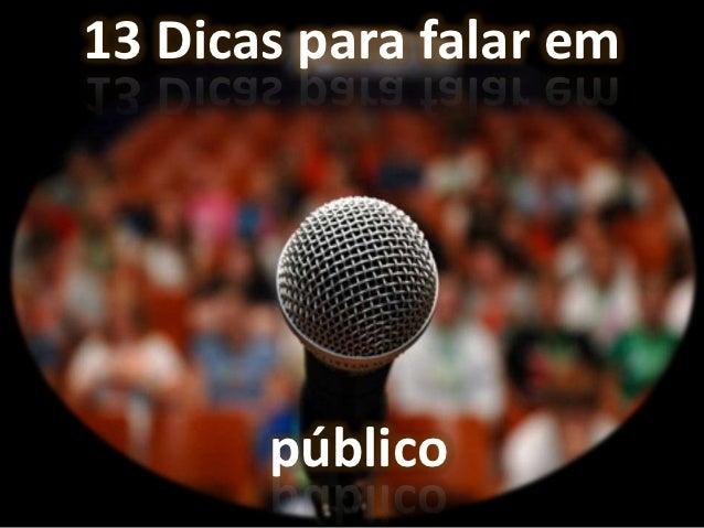 13 dicas para se falar em público