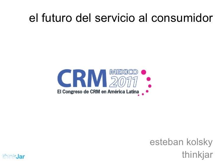 el futuro del servicio al consumidor