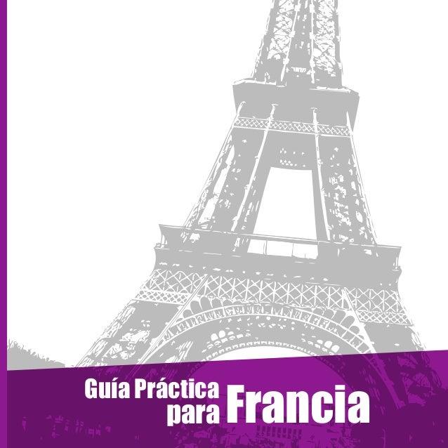 Guía Práctica  para  Francia