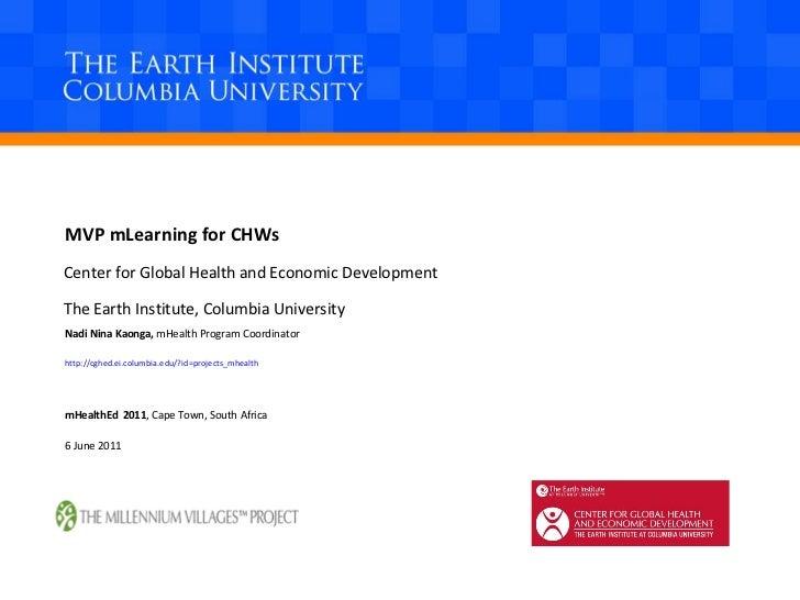 Center for Global Health and Economic Development The Earth Institute, Columbia University Nadi Nina Kaonga,  mHealth Prog...
