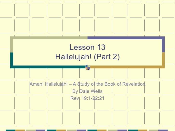13 hallelujah (part 2)