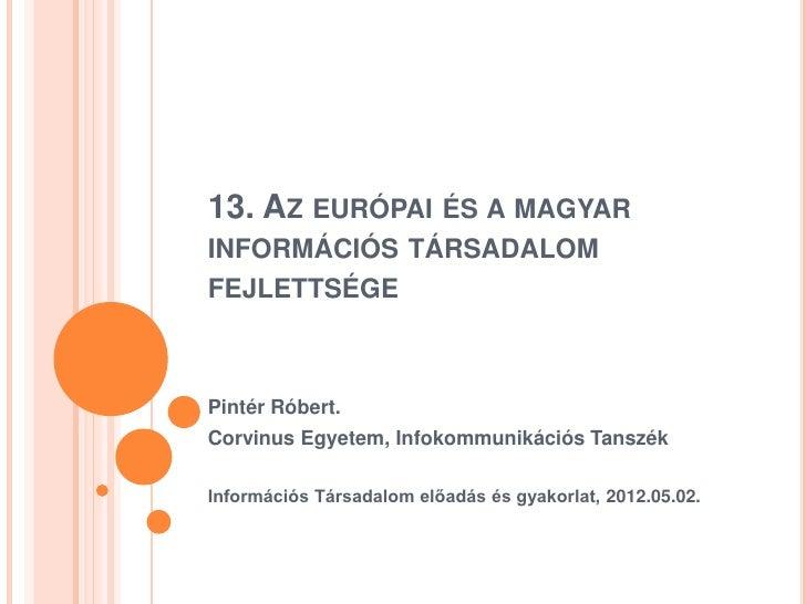 Az európai és magyar információs társadalom fejlettsége